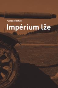 Andre Vltchek - Impérium lže