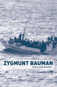 Zygmunt Bauman - Cizinci před branami